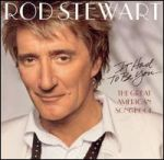 It Had To Be You - Rod Stewart (2002)